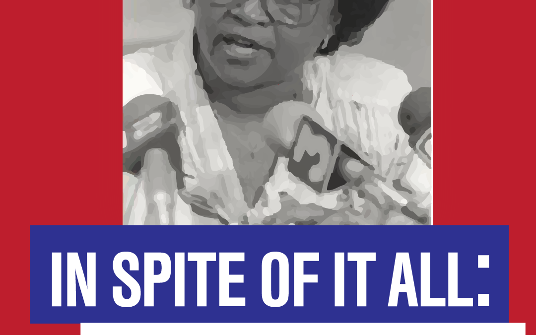 """Back to School Series: """"In Spite of It All: The Ollye Brown Shirley Story"""""""